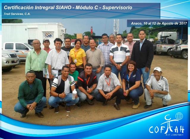 Certificación Integral SIAHO Módulo C – Supervisorio (TROIL Services) Anaco
