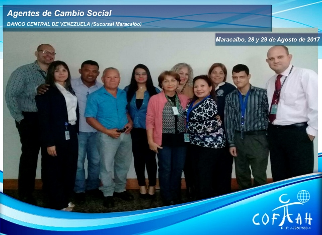 Agentes de Cambio Social (BANCO CENTRAL DE VENEZUELA) Maracaibo