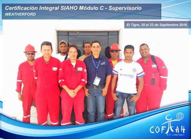Certificación Integral SIAHO Módulo C – Supervisorio (WEATHERFORD) El Tigre -