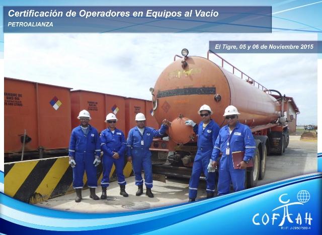 Certificación de Operadores de Equipos de Vacío (PETROALIANZA) El Tigre