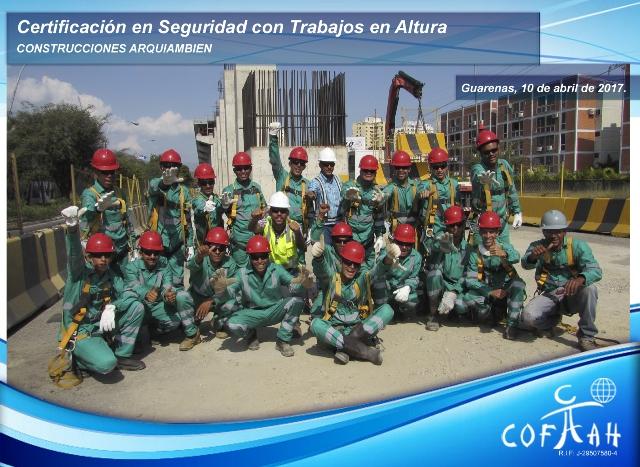 Certificación en Seguridad con Trabajos en Altura (CONSTRUCCIONES ARQUIAMBIEN) Guarenas