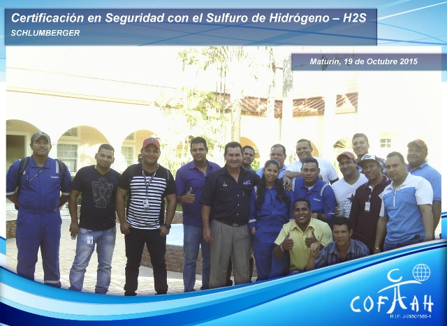 Certificación en Seguridad con el Sulfuro de Hidrógeno (SCHLUMBERGER) Maturín