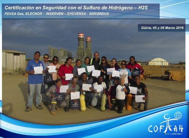 Certificación en Seguridad con el Sulfuro de Hidrógeno (PDVSA GAS - ELECNOR - INSERVEN - DYCVENSA - SERVINDUS) Guiria
