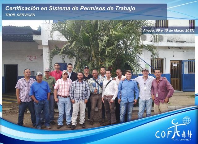 Certificación en Sistema de Permisos de Trabajo (TROIL Services) Anaco