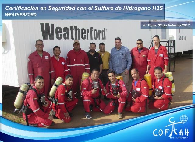 Certificación en Seguridad con el Sulfuro de Hidrógeno (WEATHERFORD) El Tigre