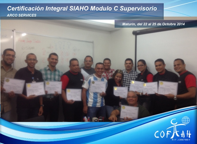 Certificación Integral SIAHO Módulo C - Supervisorio (ARCO SERVICES) Maturín