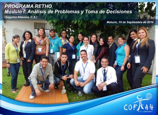 PROGRAMA RETHO - Análisis de Problemas y Toma de Decisiones (SEGUROS ALTAMIRA) Maturín