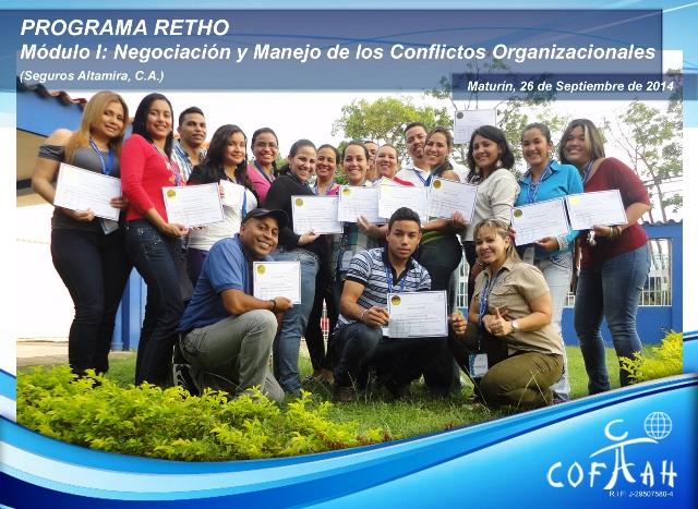 PROGRAMA RETHO - Negociación y Manejo de Conflictos Organizacionales (SEGUROS ALTAMIRA) Maturín