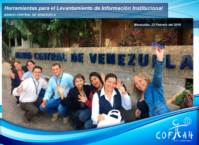 Herramientas para el Levantamiento de Información Institucional (BCV) Maracaibo