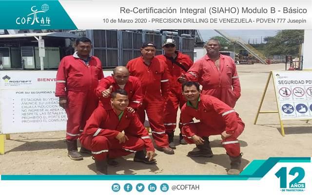 Re-Certificación Integral SIAHO Módulo B – Básico (PRECISION DRILLING) Taladro PDVEN 777 Jusepin