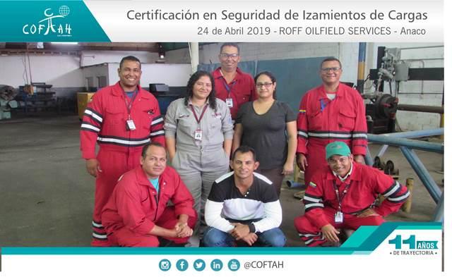 Certificación en Seguridad de Izamientos de Cargas (ROFF OILFIELD SERVICES) Anaco