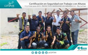 Certificación en Seguridad con Trabajos en Altura (PROYECTOS E INVERSIONES MV MIRANDA) Pto. La Cruz