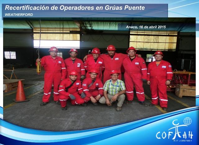 Re-Certificación para Operadores de Grúas Puentes (WEATHERFORD) Anaco