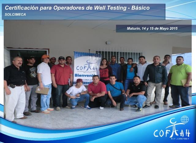 Certificación para Operadores de Well Testing - Básico (SOLCIMECA) Maturín