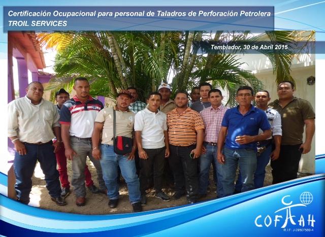 Certificación Ocupacional para personal de Taladros de Perforación Petrolera (TROIL Services) Temblador