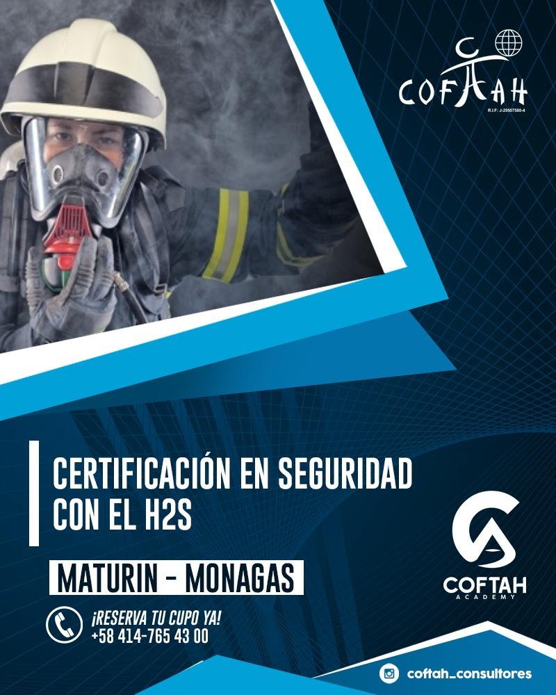 CERTIFICACIÓN EN SEGURIDAD CON EL SULFURO DE HIDRÓGENO H2S