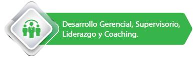Desarrollo Gerencial, supervisorio, liderazgo y coaching