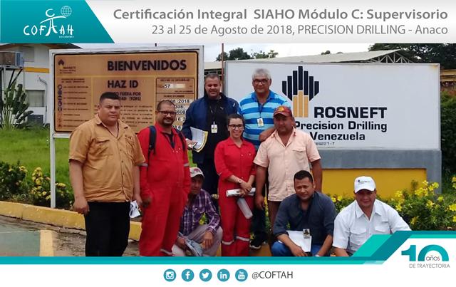 Certificación Integral SIAHO Módulo C - Supervisorio (Precision Drilling – ROSNEFT) Anaco