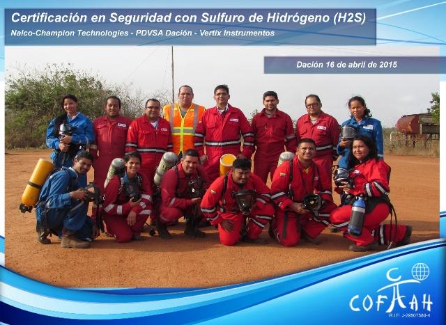Certificación en Seguridad con Sulfuro de Hidrógeno (NALCO - CHAMPION - PDVSA Dación - VERTIX Instrumentos) Dación