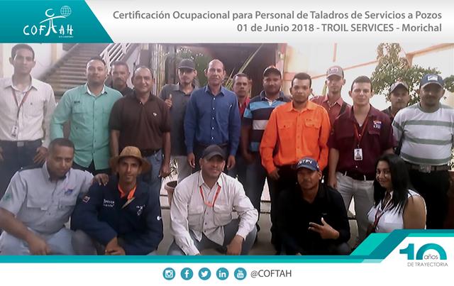 Certificación Ocupacional para Personal de Taladros de Servicios a Pozos (TROIL SERVICES) Morichal